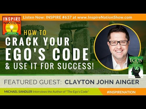 🌟 CLAYTON JOHN AINGER: How to Tell if You're Self-Sabotaging Yourself & How to Stop! The Ego's Code