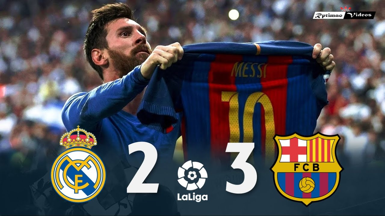 Real Madrid 2 x 3 Barcelona ● La Liga 16/17 Extended Goals & Highlights HD