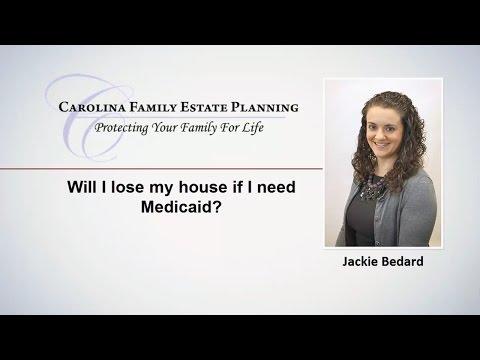 Will I lose my house if I need Medicaid? | Cary NC | Carolina Family Estate Planning