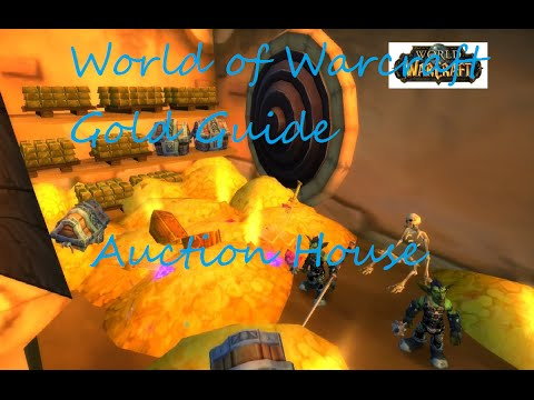 World of Warcraft Gold Guide!! Manipulating the Auction house!!