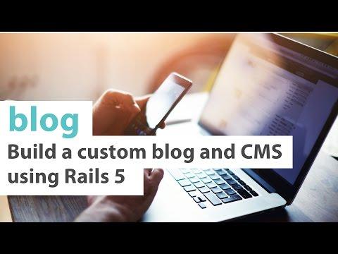 How To Build A Blog Using Rails 5