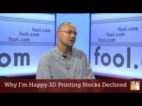 Why I'm Happy 3D Printing Stocks Declined