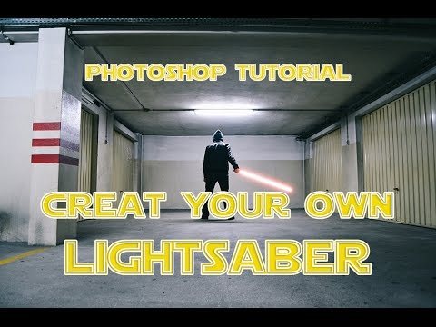 Photoshop Tutorial - Creat Your Own Lightsaber