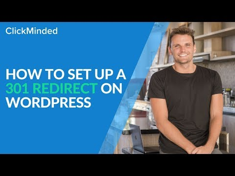 How to Set up a 301 Redirect on WordPress: Simple Step-By-Step Guide (2018)