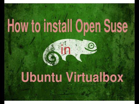 How to install Open Suse in Ubuntu Virtualbox