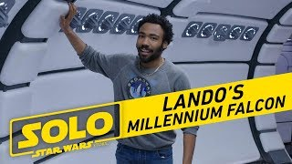 Solo: A Star Wars Story   Tour The Millennium Falcon with Donald Glover