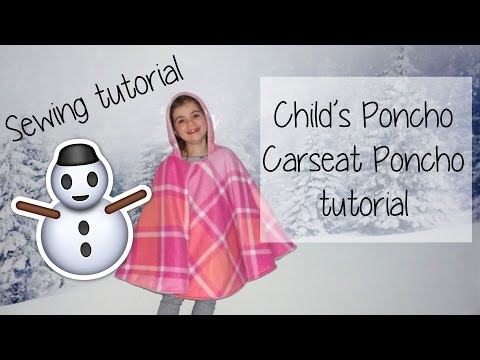 ✂️ EASY ✂️ Childs Poncho / Car seat poncho - Reversible - sewing tutorial