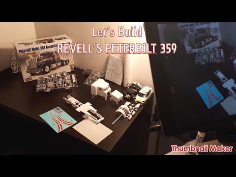 Let's Build Revell's Peterbilt 359! Part 1