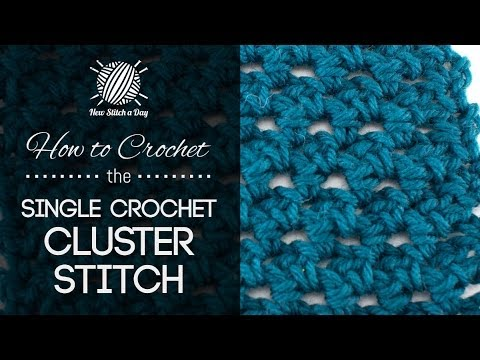 How to Crochet the Single Crochet Cluster Stitch