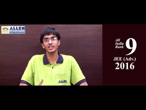 ALLEN IIT JEE Advanced 2016 All India Topper (AIR-9) GAURAV DIDWANIA Preparation Tips