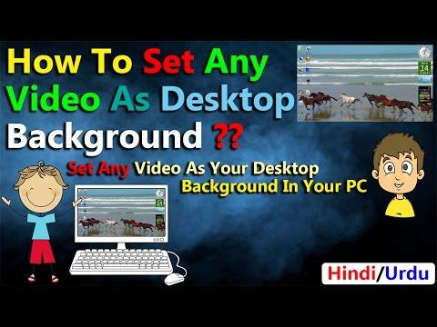 How To Set Video As Desktop Background In Windows 7 | In Hindi/Urdu | Explain..!!