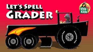 Learn To Spell Road Grader - Trouble Grades The Dirt Road