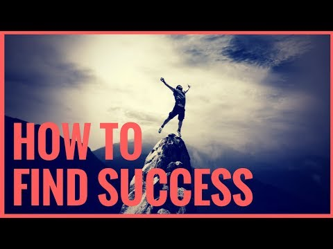 Become Successful in Life - How To Find Success