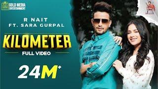 Kilometer (Full Video) R Nait | The Kidd | Tru Makers | Gold Media | Latest Punjabi Songs 2020