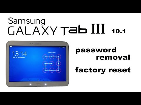 Samsung GALAXY Tab 3 10.1 - Password, Screen Lock Removal, Hard Reset