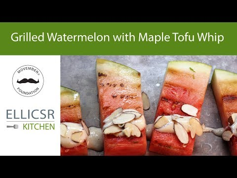 Grilled Watermelon with Maple Tofu Whip