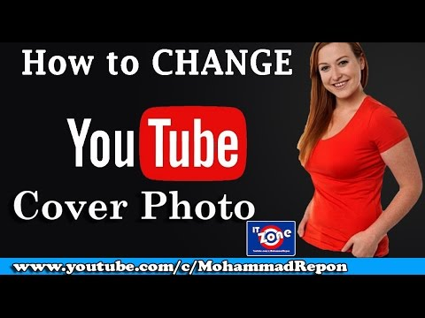 how to change your youtube cover photo | IT ZONE |