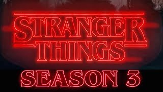 Stranger Things Season 3 - Now in Production (2018)