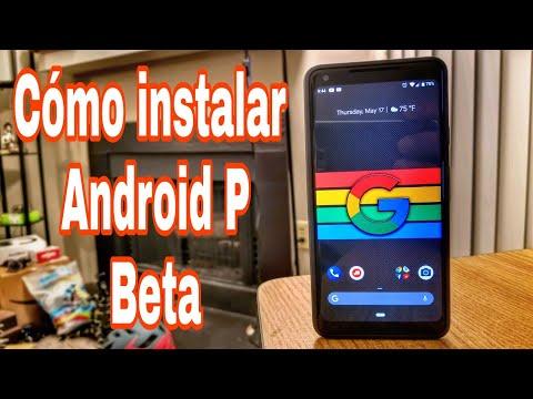 **Cómo instalar Android P Beta **