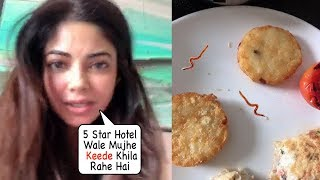 Section 375 Actress Meera Chopra finds Worms in Her 5-Star Hotel Food