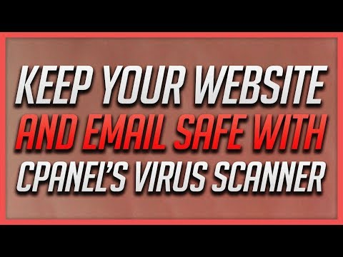 How To Use cPanel's Virus Scanner To Keep Your Website & Email Safe