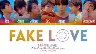 BTS (방탄소년단) - FAKE LOVE (Color Coded Lyrics Eng/Rom/Han)