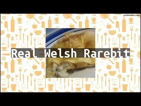 Recipe Real Welsh Rarebit