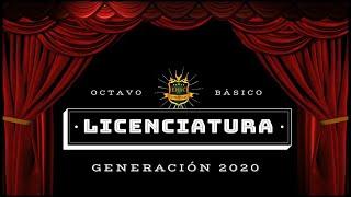 Acto Virtual de Licenciatura Promoción 2020 - Octavo Básico