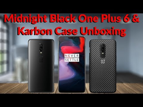 Midnight Black OnePlus 6 & Karbon Case Unboxing - YouTube Tech Guy