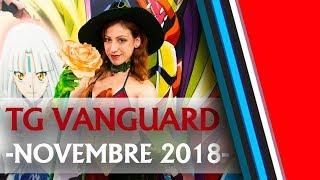 Tg Vanguard Novembre 2018 - Bt13, Td12, Lucca C&g E Nazionali Individuali 2018