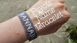 Diy Peyote Beaded Name Bracelet How To Pll Inspired The Corner Of Cra