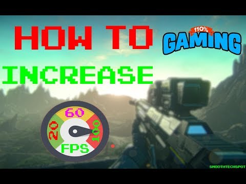 ★How to increase FPS For Better Gaming Performance  ★2017 (Huge boost)