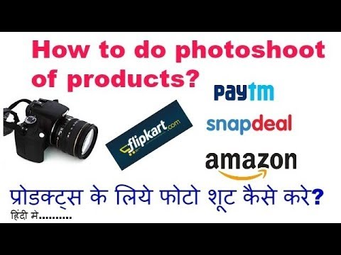 How to do photo shoot of products to sell them online,photo shoot of products