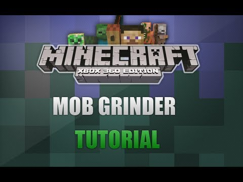 Minecraft Xbox 360 - How To Build a Mob Grinder (TUTORIAL)