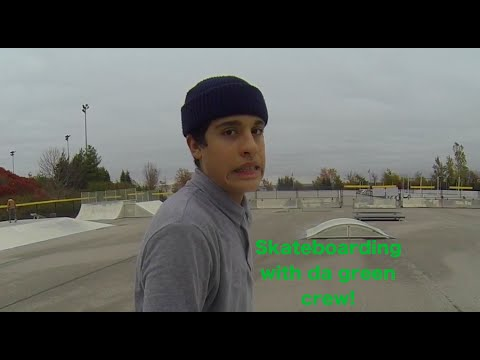 Whats Up...The Green Crew (Skateboarding)