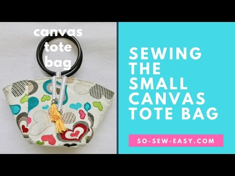 Sewing the Small Canvas Tote Bag