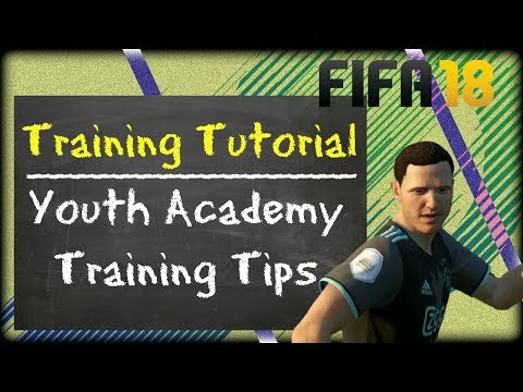 FIFA 18 Training Tutorial - Training Tips for Youth Academy - EP02