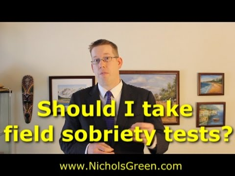 Can I refuse the field sobriety tests in Virginia - DUI tests.