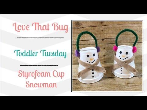 Toddler Tuesday | Styrofoam Cup Snowman