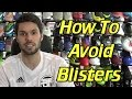 How To Avoid Getting Blisters In Soccer Cleatsfootball Boots