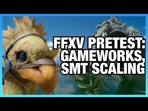 FFXV Bench: CPU numThread, SMT, NV/AMD GameWorks Scaling [Update]