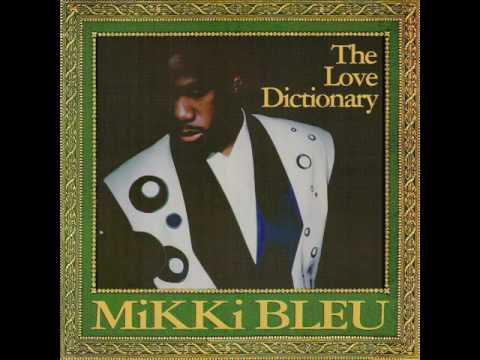 Mikki Bleu -  Make Me Say It Again Girl