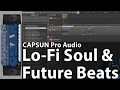 Review: Lo-Fi Soul & Future Beats by CAPSUN Pro Audio