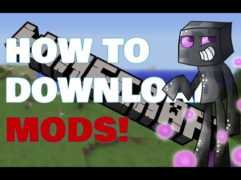 HOW TO DOWNLOAD MODS FOR MINECRAFT! |QUICK AND EASY TUTORIAL MUST WATCH