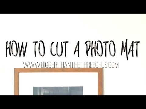 How to Cut Your Own Picture Mats to Save LOTS of Money