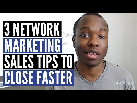 3 Network Marketing Sales Tips Proven to Help You Close the Sale Faster