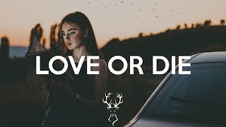 Denis Elezi - Love Or Die (feat. Kinck)