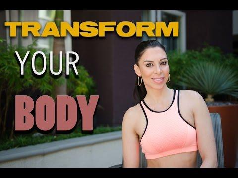 3 ways to TRANSFORM YOUR Body !
