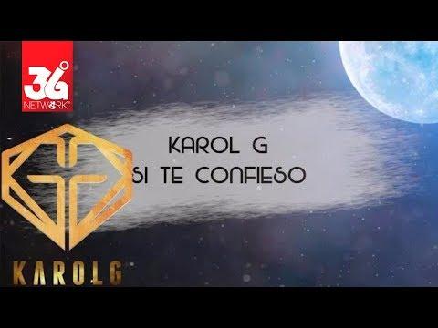 Si Te Confieso - Karol G l Karaoke