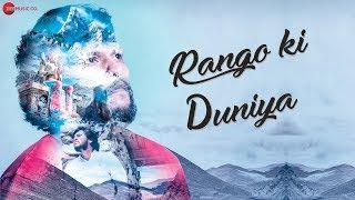 Rango Ki Duniya - Official Music Video   Somnath Yadav   Manisha Kag